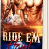 Ride Em Hard is OUT NOW!